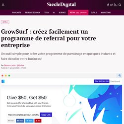 GrowSurf : créez facilement un programme de referral pour votre entreprise