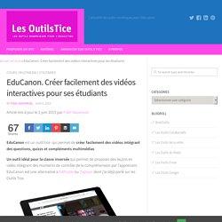 EduCanon. Créer facilement des vidéos interactives pour ses étudiants – Les Outils Tice