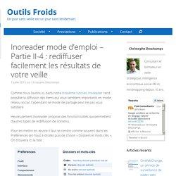 Partie II.4 - Inoreader pour diffuser facilement des articles intéressants