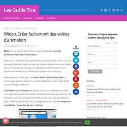Wideo. Créer facilement des vidéos d'animation – Les Outils Tice