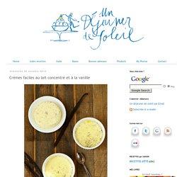 Crèmes faciles au lait concentré et à la vanille