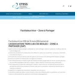 Faciliateur.trice - Zone à Partager - Cress