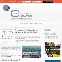 Groupiest: Facilitando la curación de contenidos