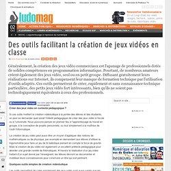 Des outils facilitant la création de jeux vidéos en classe - Ludovia Magazine