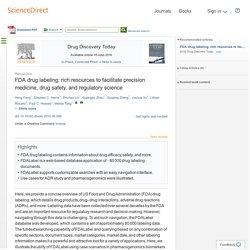FDA drug labeling: rich resources to facilitate precision medicine, drug safety, and regulatory science