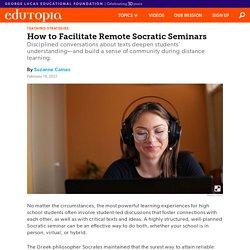 How to Facilitate Remote Socratic Seminars in High School ELA Classes