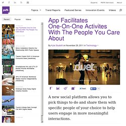 App Facilitates One-On-One Activites With The People You Care About
