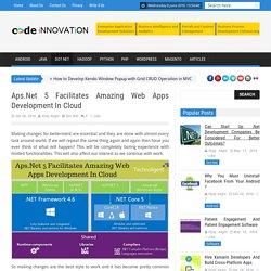 Aps.Net 5 Facilitates Amazing Web Apps Development In Cloud