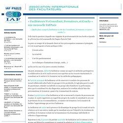"""""""Facilitateurs Vs Consultant, Formateurs, et Coachs"""" une mensuelle IAFParis"""