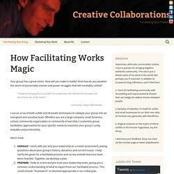 How Facilitating Works Magic
