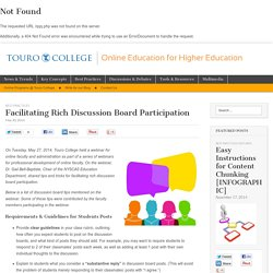 Facilitating Rich Discussion Board Participation - Online Education Blog of Touro College