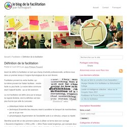 Définition de la facilitationLe blog de la facilitation