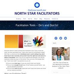Facilitation Tools – Do's and Don'ts! – North Star Facilitators