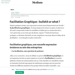 Facilitation Graphique : bullshit or what ? – nod-A – Medium