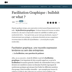 Facilitation Graphique : bullshit or what ? – Makestorming