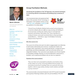 Group Facilitation Methods – Martin Gilbraith