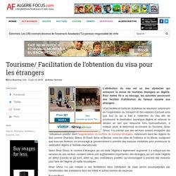 Tourisme/ Facilitation de l'obtention du visa pour lesétrangers