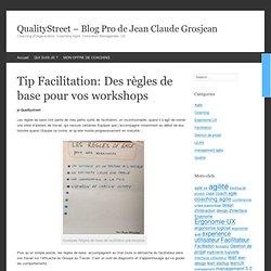 Tip Facilitation: Des règles de base pour vos workshops