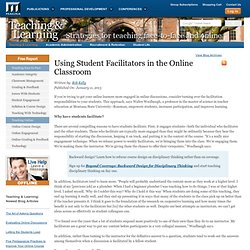 Using Student Facilitators in the Online Classroom