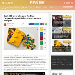 Des LEGO en braille pour faciliter l'apprentissage de la lecture aux enfants aveugles