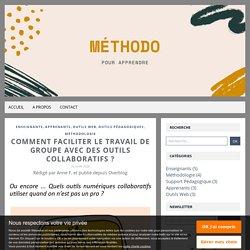 Comment faciliter le travail de groupe avec des outils collaboratifs ? - Méthodo