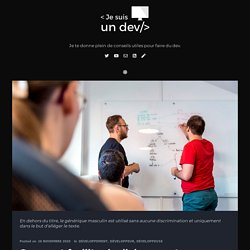Comment faciliter le dialogue entre designer et dev ?