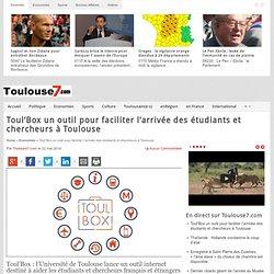 Toul'Box un outil pour faciliter l'arrivée des étudiants et chercheurs à Toulouse