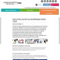 Faciliter l'accès au numérique pour tous - Cariforef Pays de la Loire