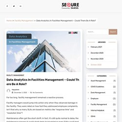 Data Analytics In Facilities Management – Could There Be A Role? - SeQure