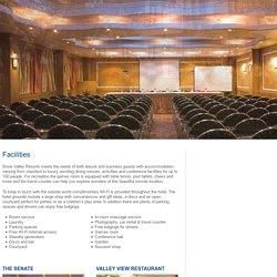 Checkout the Facilities At Snow Valley Resorts