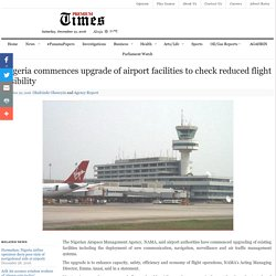 Nigeria commences upgrade of airport facilities to check reduced flight visibility