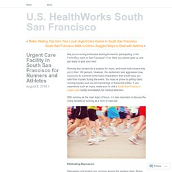 Urgent Care Facility in South San Francisco for Runners and Athletes