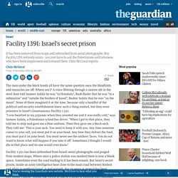 Facility 1391: Israel's secret prison