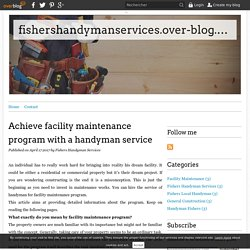 Achieve facility maintenance program with a handyman service
