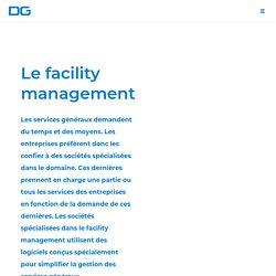 Le facility management : le couteau suisse de la gestion d'entreprise