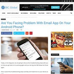 Are You Facing Problem With Email App On Your Android Phone?
