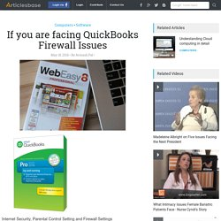 If you are facing QuickBooks Firewall Issues