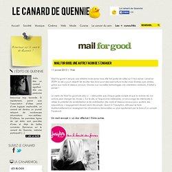 Mail for good, une autre façon de s'engager | Le canard de Quennie