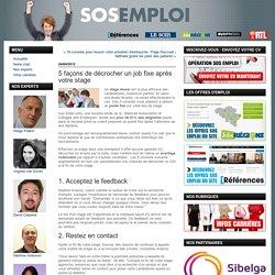 5 façons de décrocher un job fixe après votre stage : SOS Emploi