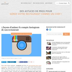 5 façons d'animer le compte Instagram de son restaurant
