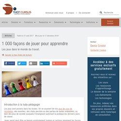 1 000 façons de jouer pour apprendre - Thot Cursus