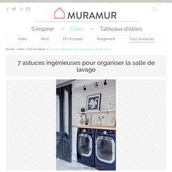 7 façons d'organiser la salle de lavage