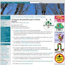 10 façons de prendre part à Yonne Lautre