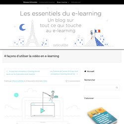 4 façons d'utiliser la vidéo en e-learning