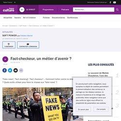 09/2018 Fact-checkeur, un métier d'avenir ?