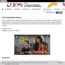 Fact-checking en famille- CLEMI