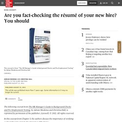 Are you fact-checking the résumé of your new hire? You should