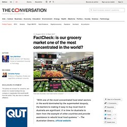 factcheck is our grocery market one of the most concentrated in the world