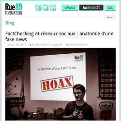 FactChecking et réseaux sociaux : anatomie d'une fake news