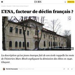 L'ENA, facteur de déclin français ? - 18 mars 2016